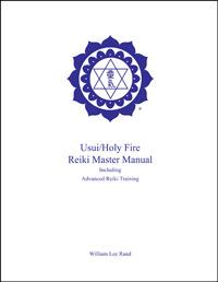 Usui/Holy Fire Art/Master Manual