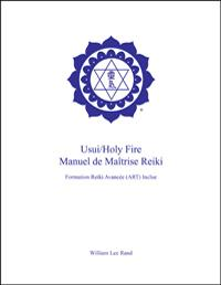 Usui/Holy Fire Art/Master Manual - French