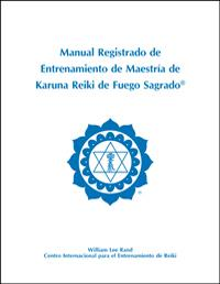 Registered Holy Fire Karuna Reiki® Master Manual - Spanish