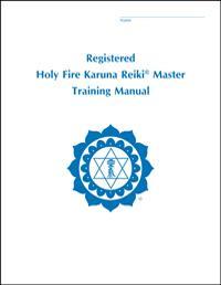 Registered Holy Fire Karuna Reiki® Master Manual