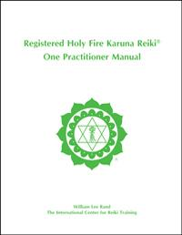 Holy Fire Karuna One Practitioner Manual