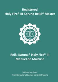 Registered Holy Fire® III Karuna Reiki® Master French Translation