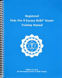 Registered Holy Fire II Karuna Reiki® Master Manual