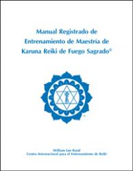 Registered Holy Fire Karuna Reiki® Master Manual - Spanish