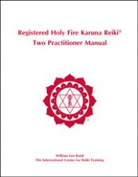 Holy Fire Karuna Two Practitioner Manual