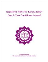 Holy Fire Karuna One & Two Practitioner Manual